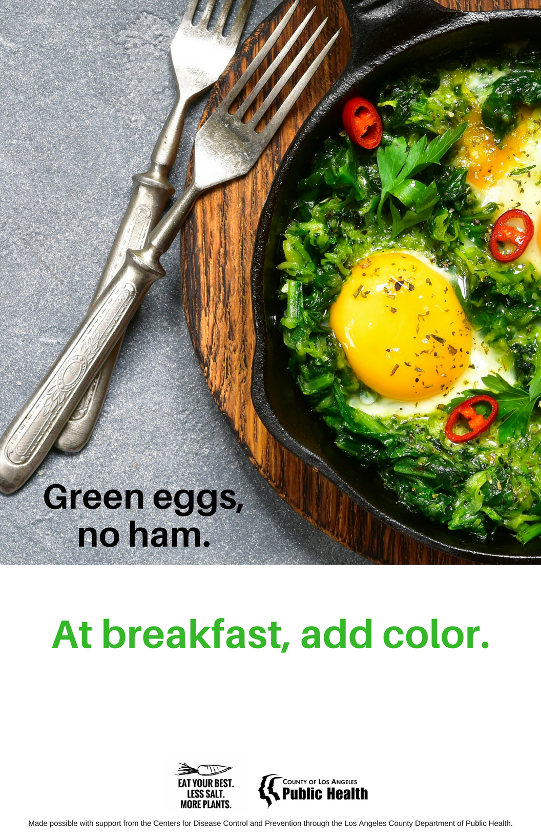 Sign reading Green eggs, no ham. At breakfast, add color.