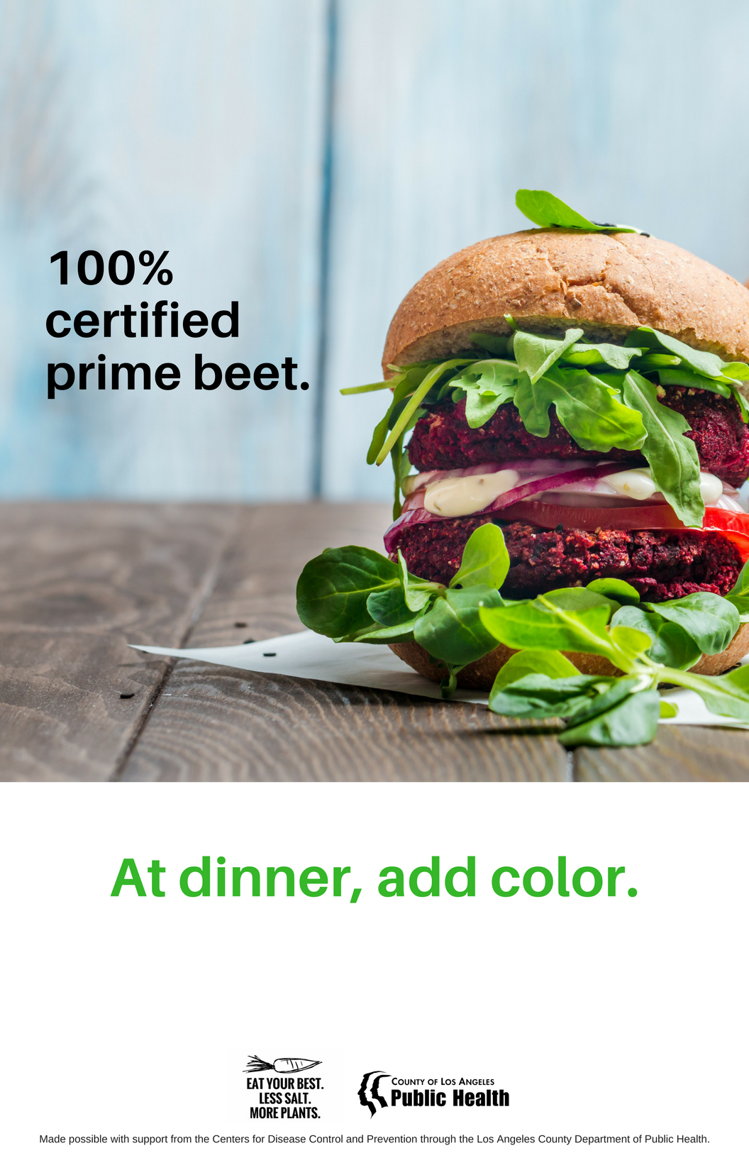 Sign reading 100% Prime Beet: At dinner, add color.