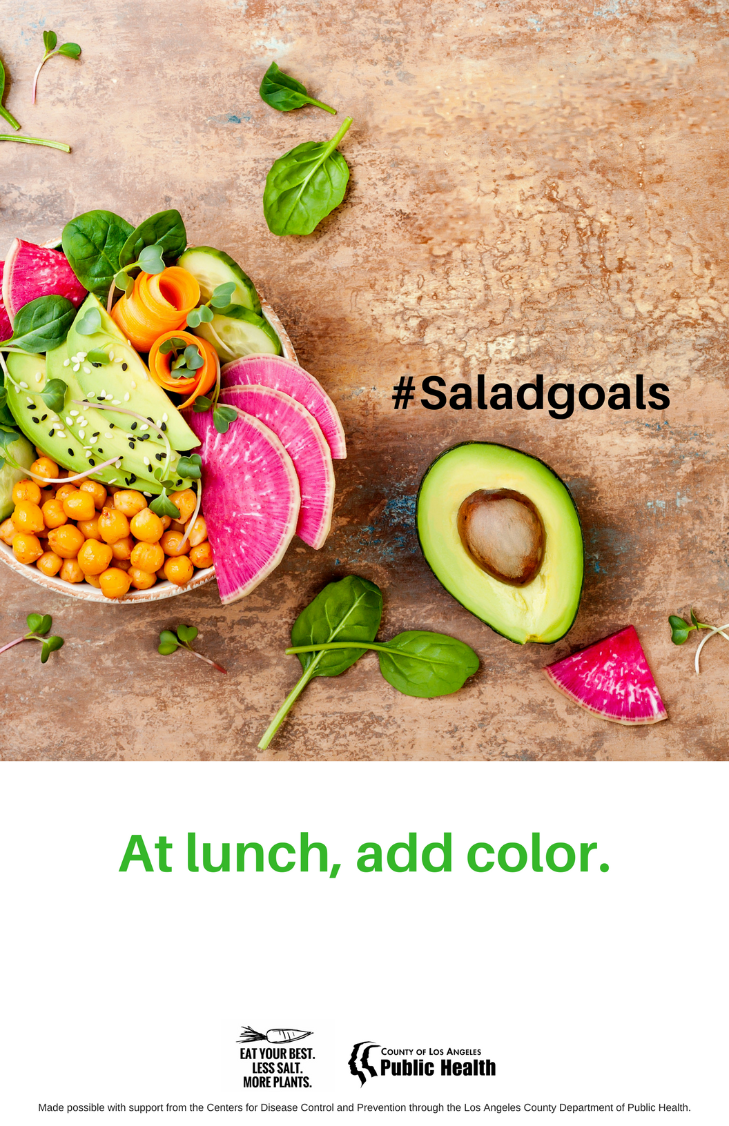 Sign reading Hashtag salad goals: At lunch, add color.